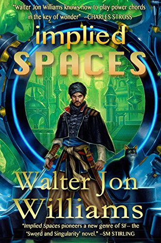 Implied Spaces - Walter Jon Williams