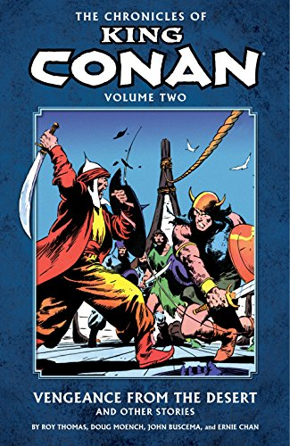 The Chronicles of King Conan Volume 2: Vengeance from the Desert and Other Stories