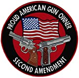 Proud American Gun Owner Second Amendment Embroidered Patch Large 1911 Handgun