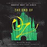The End of Oz  (Dorothy Must Die Series, Book 4)