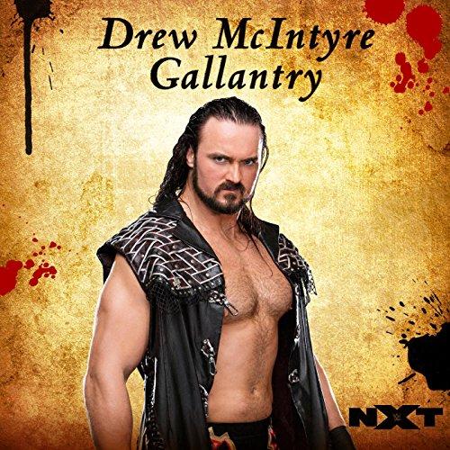 Gallantry (Drew McIntyre) -
