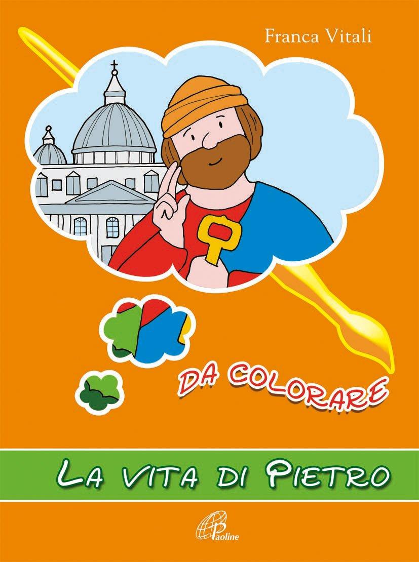 Amazon It La Vita Di San Pietro Da Colorare F Vitali Libri