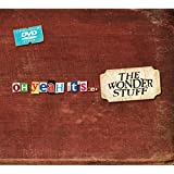 Oh Yes, It's… The Wonder Stuff [DVD]