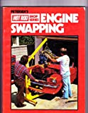 Engine Swapping, Hot Rod Magazine, 0822760142