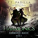 Harmonics: Harmonic Magic, Book 2 | P.E. Padilla