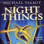 Night Things | Michael Talbot