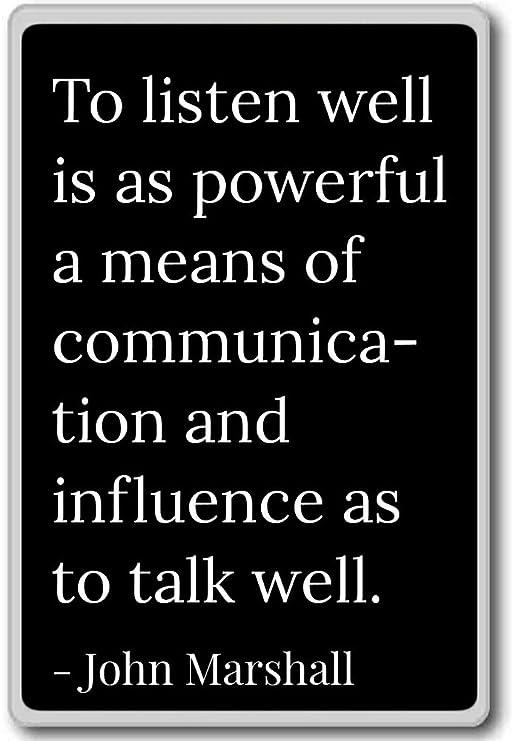 A Escuchar así es como un medio de Comm... - John Marshall citas ...