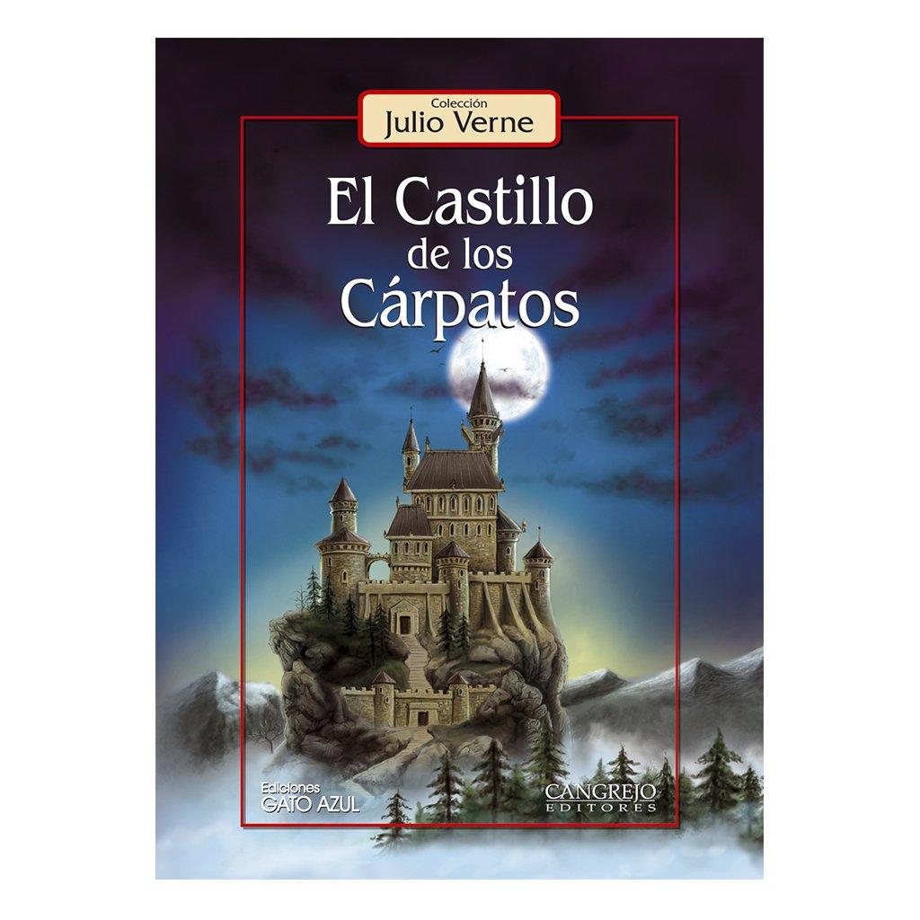 Castillo De Los Carpatos, El: Julio Verne: 9789589760420: Amazon.com: Books
