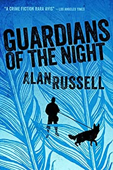 Guardians of the Night (A Gideon and Sirius Novel Book 2) by [Russell, Alan]