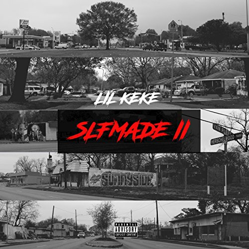 Slfmade II [Explicit]
