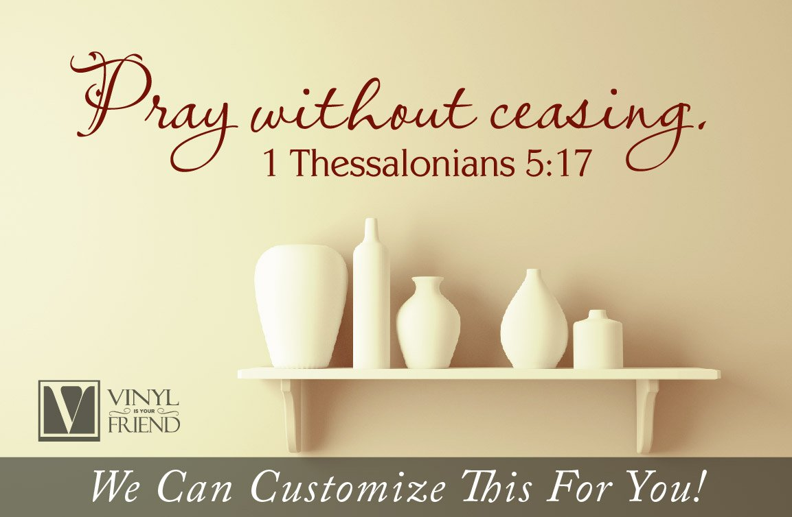 Amazon.com: Wall decor - Pray without ceasing 1 thessalonians 5:17 ...