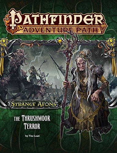 Pathfinder Adventure Path: Strange Aeons Part 2 - The Thrushmoor Terror