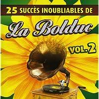 La Bolduc//25 Succes Inoubliables Vol 2