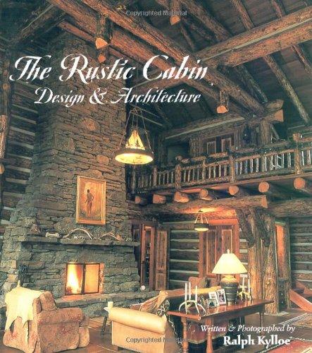 Cheap  The Rustic Cabin: Design & Architecture