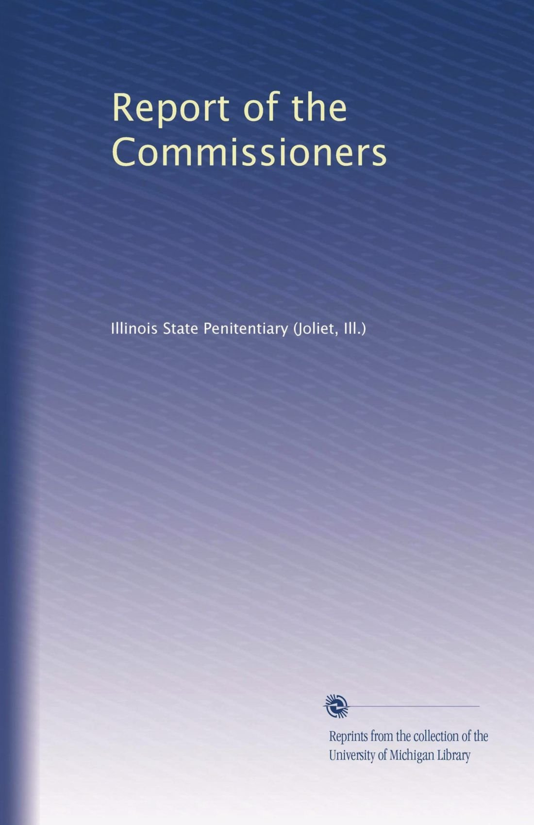 Read Online Report of the Commissioners pdf epub