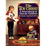 The Toy Chest: A Source Book of Toys for Children
