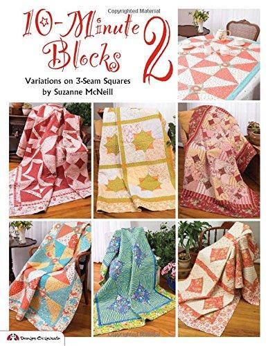 Applique Quilt Block Patterns (10-Minute Blocks 2: Variations on 3-Seam)