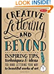 Creative Lettering and Beyond: Inspir...