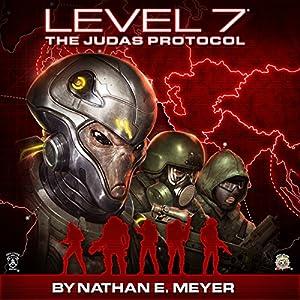 LEVEL 7: The Judas Protocol Audiobook