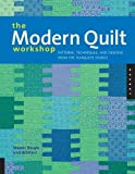 vintage craft workshop - The Modern Quilt Workshop: Patterns, Techniques, and Designs from the FunQuilts Studio