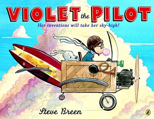 Violet the Pilot by [Breen, Steve]