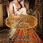 Seductive Lies: Secret Lives, Book 1 | Colleen Connally