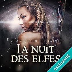 La nuit des elfes (La trilogie des elfes 2)