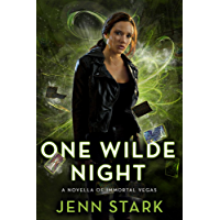 One Wilde Night: Immortal Vegas, Novella 0.5