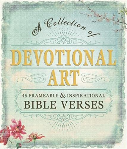 Book Devotional Art: A Collection of 45 Frameable & Inspirational Bible Verses