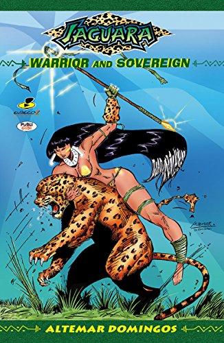 Jaguara #2: Warrior and Sovereign (Jaguara - two of four)