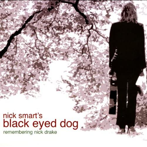 Black Eyed Dog Nick Drake Amazon