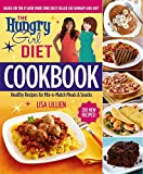 img - for The Hungry Girl Diet Cookbook: Healthy Recipes for Mix-n-Match Meals & Snacks book / textbook / text book