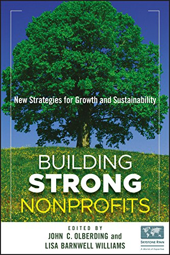 Building Strong Nonprofits: New Strategies for Growth and Sustainability ePub fb2 book