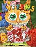 Ten Little Kittens, Marian Harris and Jim Harris, 1449401759