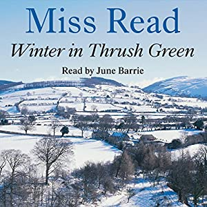Winter in Thrush Green Audiobook
