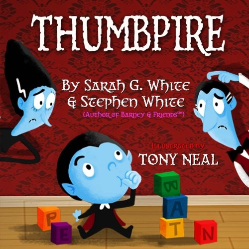 Thumbpire: The Funny Story of a Little Monster with a Big Problem -