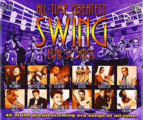 All-Time Greatest Swing Era Songs [3 CD] (Best Music Cds Of All Time)