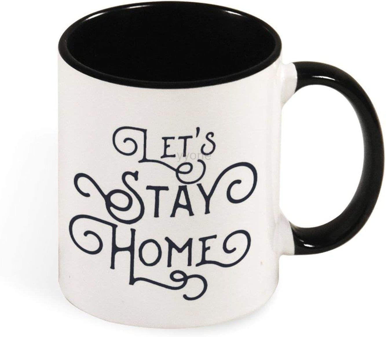 Ceramic Coffee Mug Tea Cup Lets Stay Home, Customised Cup Gift 11 OZ for Birthday, Wedding, Anniversary and for Special Moments