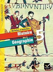 Histoire-Géographie 5ème éd. 2010 - Fiches d'activités