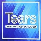 TEARS-BEST OF ナミダ SONGS 60-