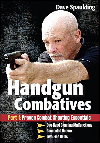 HANDGUN COMBATIVES Part 1: Proven Combat Shooting Essentials