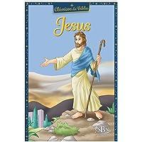Clássicos da Bíblia: Jesus