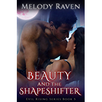 Beauty and the Shapeshifter (Evil Rising Book 5) (English Edition)
