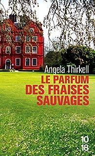 Le parfum des fraises sauvages, Thirkell, Angela