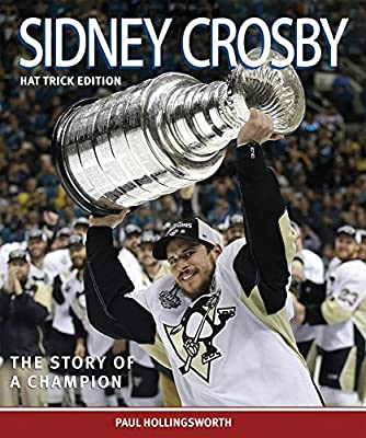 Sidney Crosby: The Hat Trick Edition