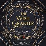 The Wish Granter: Ravenspire, Book 2 | C. J. Redwine