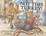 img - for Not This Turkey! book / textbook / text book
