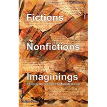 Fictions Nonfictions Imaginings: Writing from the SAGE Center