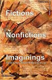 img - for Fictions Nonfictions Imaginings: Writing from the SAGE Center book / textbook / text book