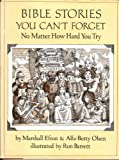 img - for Bible Stories You Can't Forget: No Matter How Hard You Try book / textbook / text book